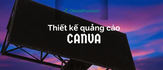 Hướng dẫn thiết kế quảng cáo online với công cụ Canva