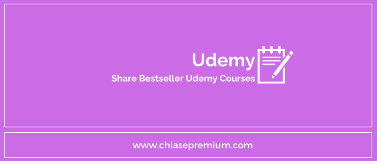 Chia se khoa hoc Udemy mien phi tot nhat - Hướng dẫn, chia sẻ kinh nghiệm khi học trên Udemy