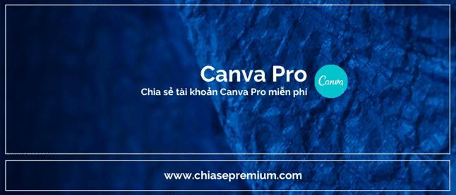 Chia sẻ tài khoản Canva Pro 2021
