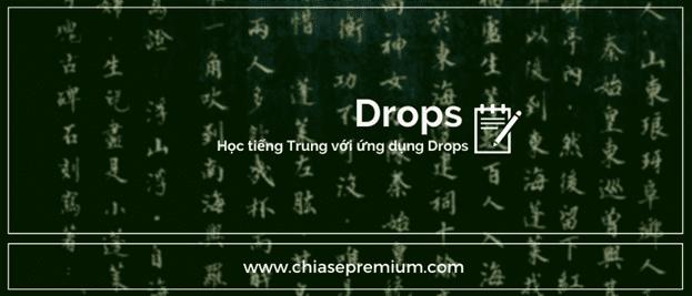 Học tiếng Trung với ứng dụng Drops